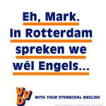 VVD poster - In Rotterdam spreken we wél Engels, Mark