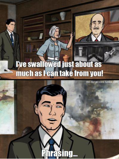 """""""Phrasing"""", een running gag uit de serie Archer."""